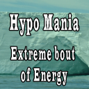 Hypo Mania – Extreme bout of Energy