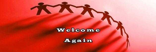 Welcome again